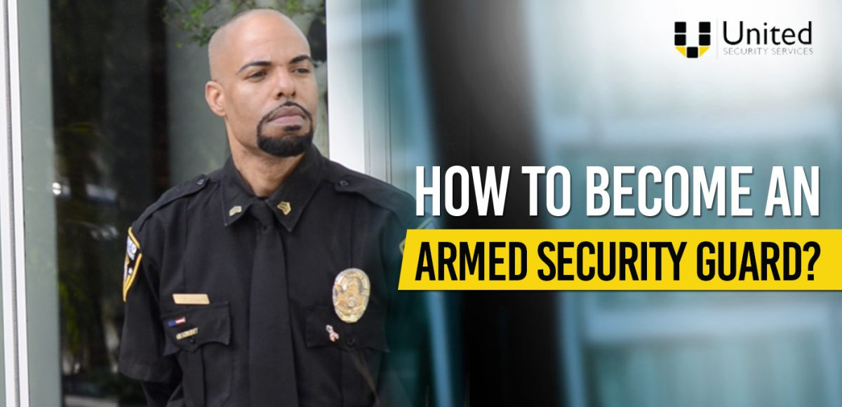How To Become Armed Security Guard 1200x580