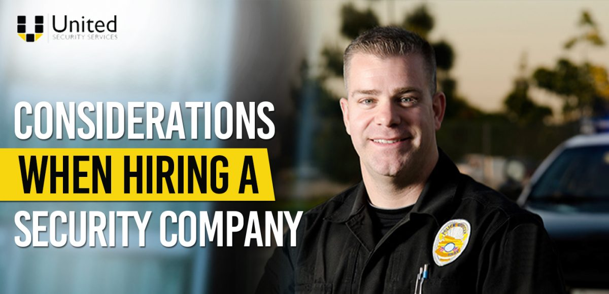 Considerations When Hiring A Security Company 1200x580