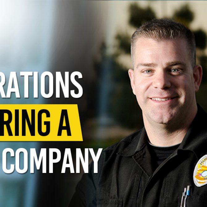 Considerations When Hiring A Security Company 670x670